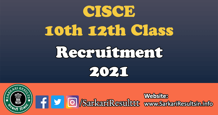 CISCE 10th 12th Class Annual Exam Time Table 2021