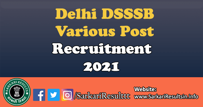 Delhi DSSSB Various Post Recruitment 2021