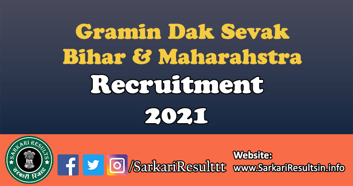 Gramin Dak Sevak Bihar & Maharahstra Recruitment 2021