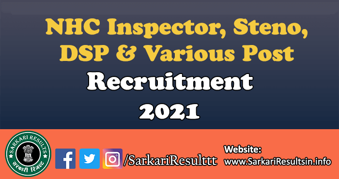 NHC Inspector, Steno, DSP & Various Post Recruitment 2021