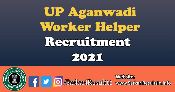 UP Aganwadi Worker Helper Recruitment 2021
