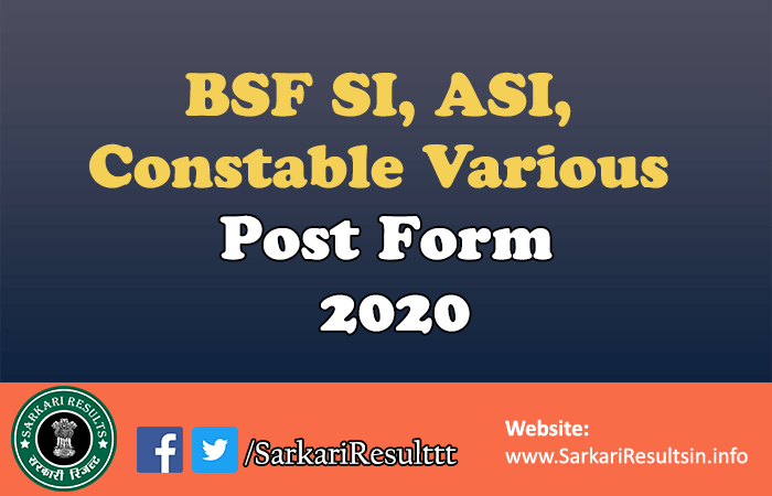 BSF SI ASI Constable Various Post Form 2020