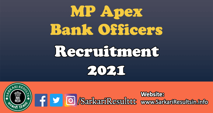 MP Apex Bank Officers Recruitment 2021