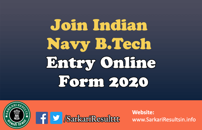 Join Indian Navy B.Tech Entry Form